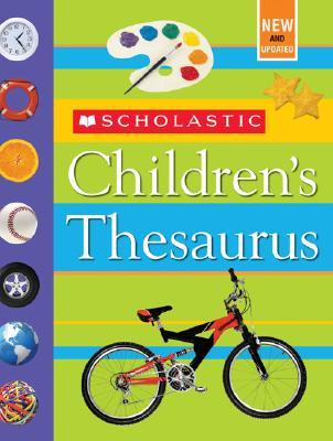 SCHOLASTIC CHILDREN'S THESAURUS, JOHN K. BOLLARD