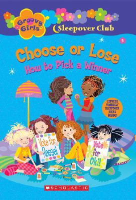 Image for CHOOSE OR LOSE HOW TO PICK A WINNER