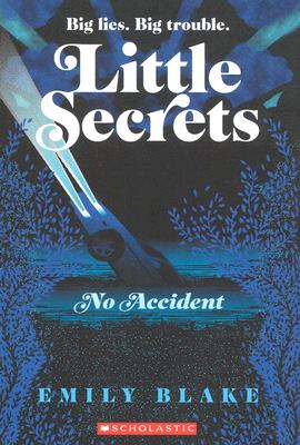 Image for No Accident (Little Secrets #2)