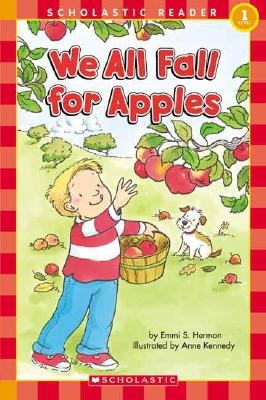 Image for We All Fall For Apples (Scholastic Reader Level 1)