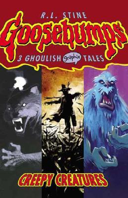 Image for Creepy Creatures (Goosebumps Graphix)
