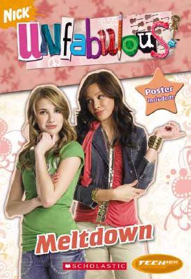 Image for Unfabulous: Chapter Book: Meltdown (Teenick)