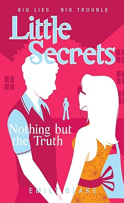 Image for 5 Nothing But the Truth (Little Secrets)