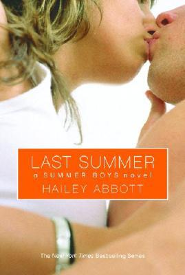 """Summer Boys #4: Last Summer, """"Abbott, Hailey"""""""