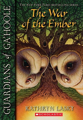 Image for The War of the Ember (Guardians of Ga'hoole, Book 15)
