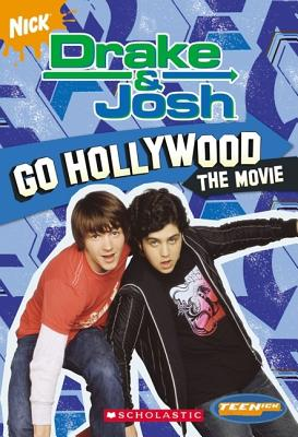 Image for Drake And Josh: Chapter Book #3: Go Hollywood (Teenick) (Bk. 3)