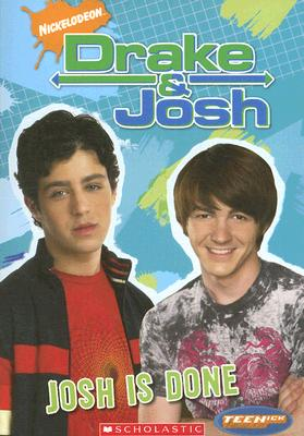 Image for JOSH IS DONE DRAKE AND JOSH