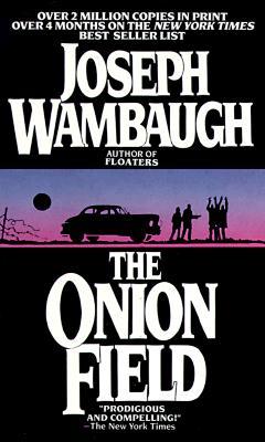 The Onion Field, Wambaugh, Joseph