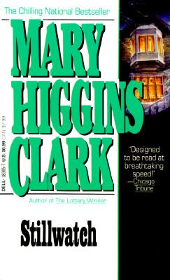 Stillwatch, MARY HIGGINS CLARK