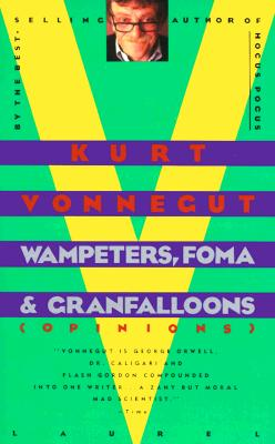 Image for Wampeters Foma & Granfalloons (Opinions)