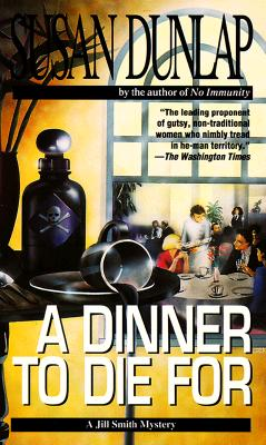 A Dinner to Die For, Dunlap, Susan