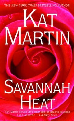 Savannah Heat, Kat Martin