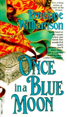 Once in a Blue Moon, Penelope Williamson
