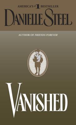 Vanished: A Novel, Danielle Steel