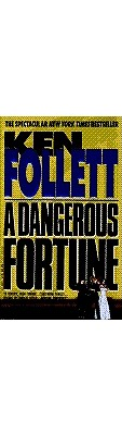 Image for A Dangerous Fortune: A Novel