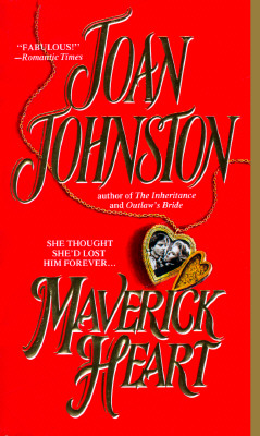 Maverick Heart, JOAN JOHNSTON