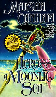 Across a Moonlit Sea, MARSHA CANHAM