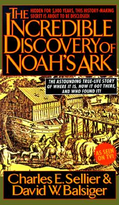 Image for The Incrredible Discovery Of Noahs Ark