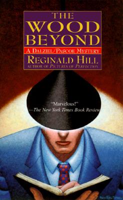 The Wood Beyond, Hill, Reginald