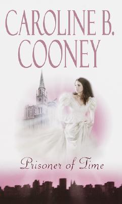 Prisoner of Time, CAROLINE B. COONEY
