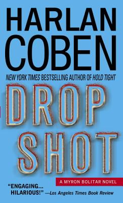 DROP SHOT, Coben, Harlan