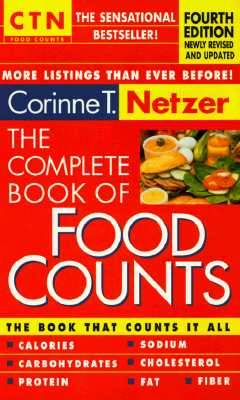 Image for The Complete Book of Food Counts: 4th Edition
