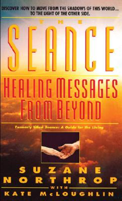 Image for Seance : Healing Messages from Beyond