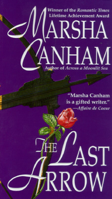 The Last Arrow, MARSHA CANHAM