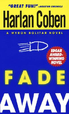 Image for Fade Away (Myron Bolitar Mysteries (Paperback))