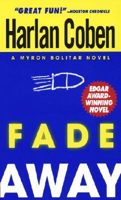 Fade Away (Myron Bolitar), Coben, Harlan