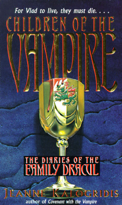 Children of the Vampire (Diaries of the Family Dracul), Kalogridis, Jeanne