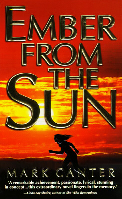 Ember from the Sun, MARK CANTER