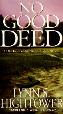 Image for No Good Deed (Sonora Blair Mysteries (Paperback))