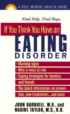 Image for If You Think You Have an Eating Disorder: The Dell Guides for Mental Health