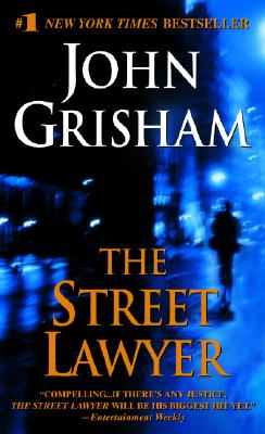The Street Lawyer, Grisham, John