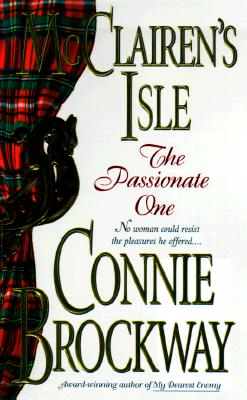 McClairen's Isle: The Passionate One (McClairens Isle), CONNIE BROCKWAY
