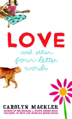 Love and Other Four-Letter Words, MacKler, Carolyn