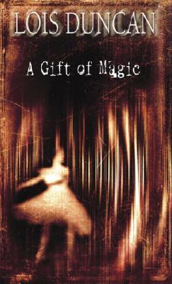 Image for A Gift of Magic (Laurel-Leaf Books)