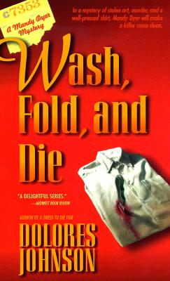 Image for Wash, Fold and Die : A Mandy Dyer Mystery