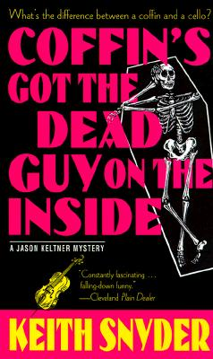 Image for Coffin's Got The Dead Guy On The Inside