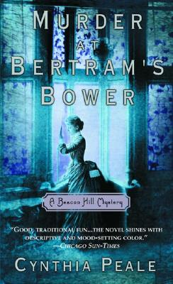 Image for Murder At Bertram's Bower (A Beacon Hill Mystery)