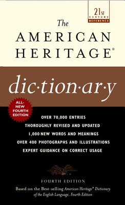 The American Heritage Dictionary: Fourth Edition (American Heritage Dictionary (Mass Market Paper)), Houghton Mifflin Company