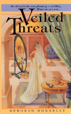 Veiled Threats, DEBORAH DONNELLY