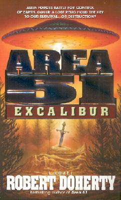 Area 51 : Excalibur, ROBERT DOHERTY
