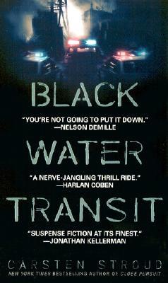 Black Water Transit, Stroud, Carsten