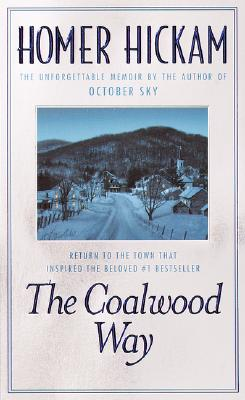 The Coalwood Way, Homer Hickam