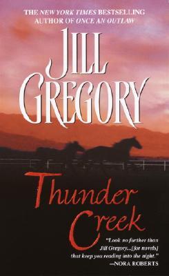 "Thunder Creek, ""Gregory, Jill"""