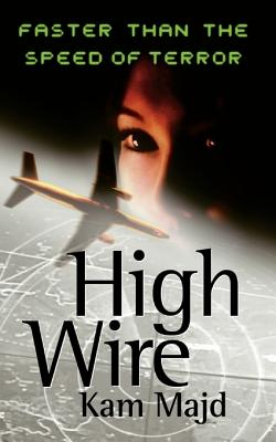 High Wire, Kam Majd