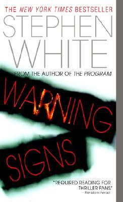 Warning Signs, Stephen White