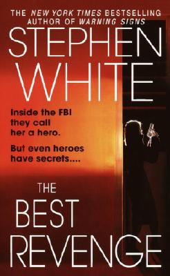The Best Revenge, Stephen White